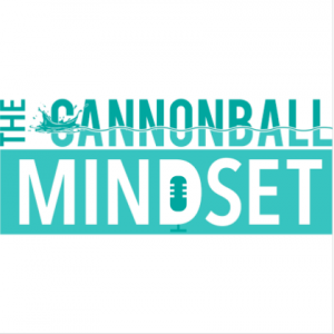 The Cannonball Mindset | Rob Roseman